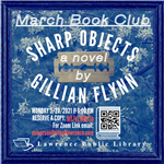 A flyer for the March Book Club: Sharp Objects by Gillian Flynn